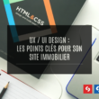 Points clés UX UI en immobilier