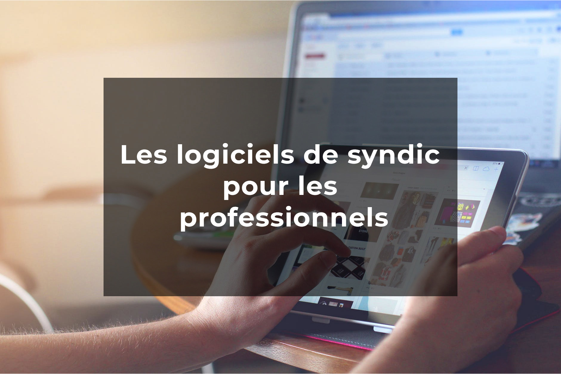 logiciel syndic immobilier
