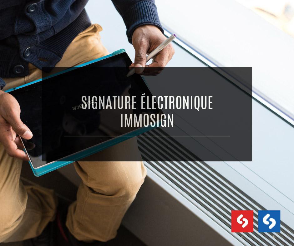 Signature électronique Immosign